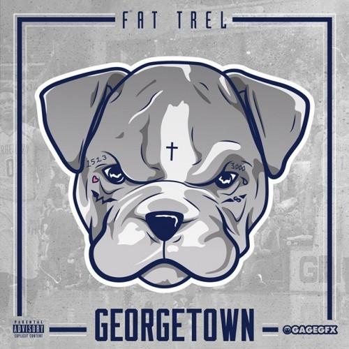 Fat Trel - Georgetown | DESCARGAS