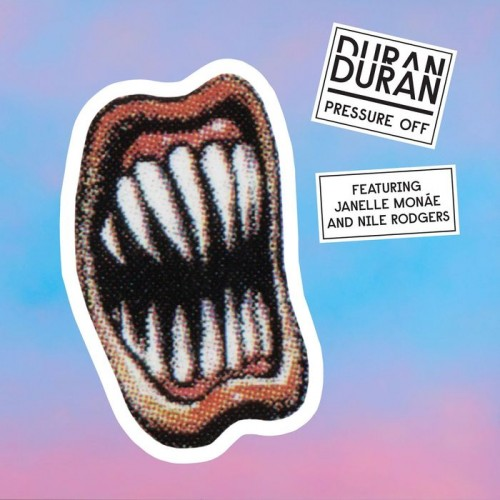 "Duran Duran Ft. Janelle Monáe & Nile Rodgers - ""Pressure Off"" | AUDIO"