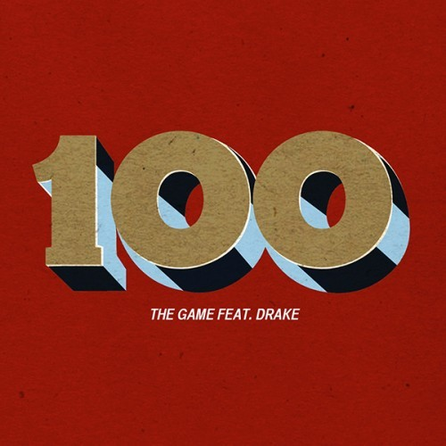 "The Game Ft. Drake - ""100"" | AUDIO"
