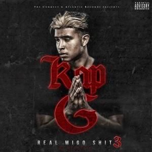 Kap G - REAL MIGO SHIT 3   Mixtapes   UMOMAG