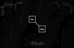 First Listen: Lio & Cres - OUR WAY   First Listen   UMOMAG