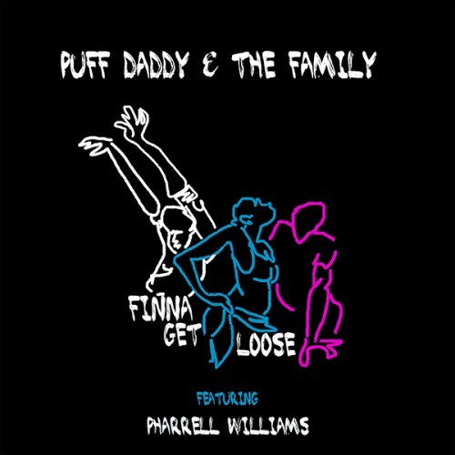 """Puff Daddy & The Family Ft. Pharrell Williams - """"Finna Get Loose"""" 