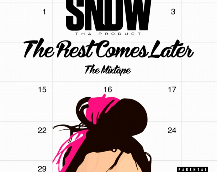 Snow Tha Product - THE REST COMES LATER | Mixtapes
