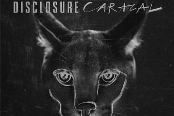 Portada y tracklist del álbum CARACAL de Disclosure   Noticias   UMOMAG