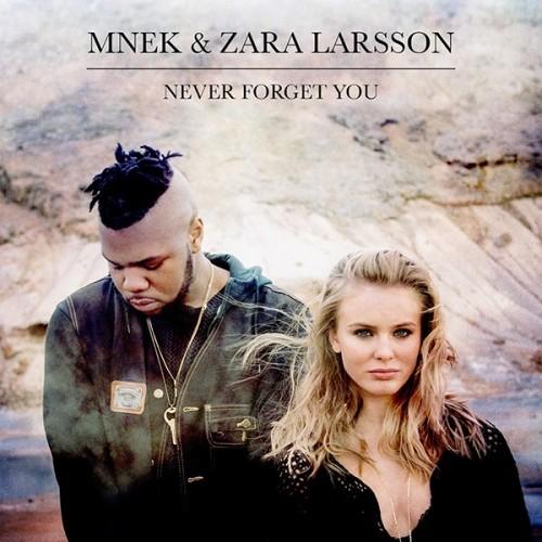 "MNEK & Zara Larsson - ""Never Forget You""   Audio   UMOMAG"