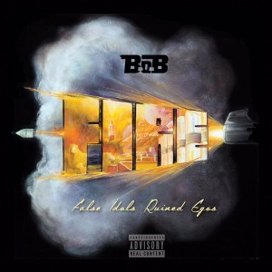 B.o.B - FIRE (False Idols Ruin Egos) | Mixtapes | UMOMAG