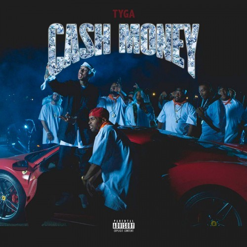 "Tyga - ""Cash Money"" 