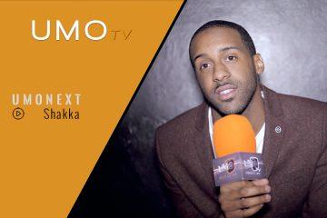 UMOnext: 07 - Shakka | UMOtv | UMO Magazine