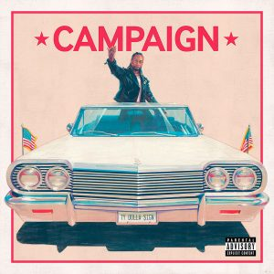 "Ty Dolla $ign Ft. Future - ""Campaign"" 