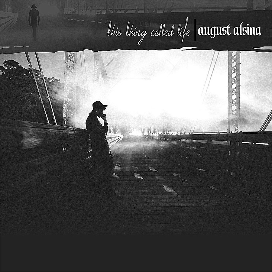 August Alsina - THIS THING CALLED LIFE | Discos | UMOMAG