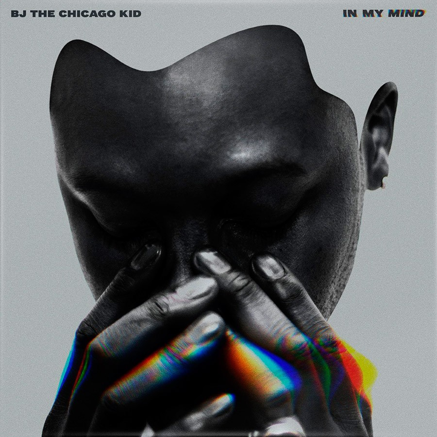 BJ The Chicago Kid - IN MY MIND | Discos | UMOMAG