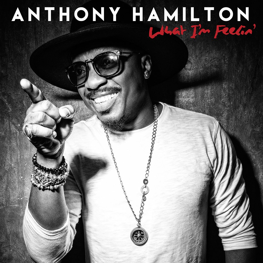 Anthony Hamilton - WHAT I'M FEELIN' | Discos | UMOMAG