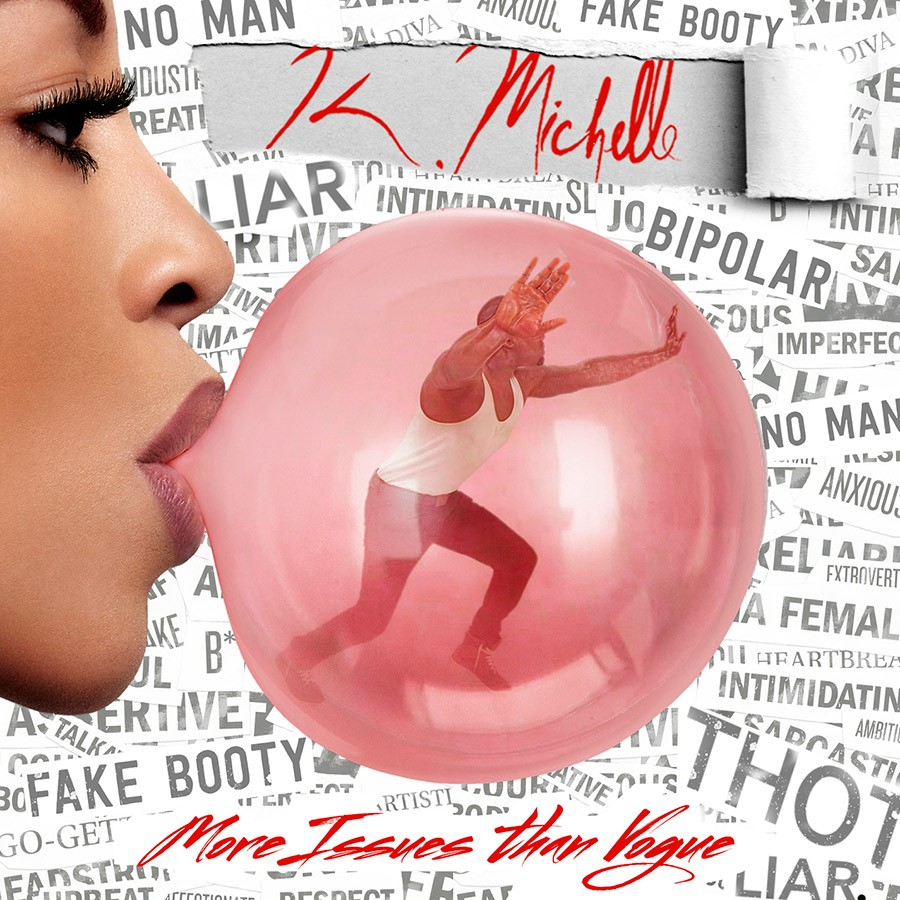 K. Michelle - MORE ISSUES THAN VOGUE | Discos | UMOMAG